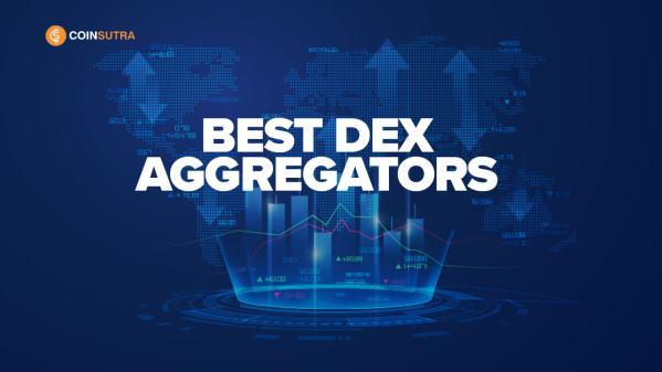 Best DEX Aggregators - CoinSutra