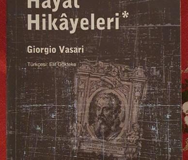 Giorgio Vasari - Sanatçıların Hayat Hikayeleri