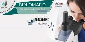Diplomado de Patología Clínica por Laboratorio (3da Generación).