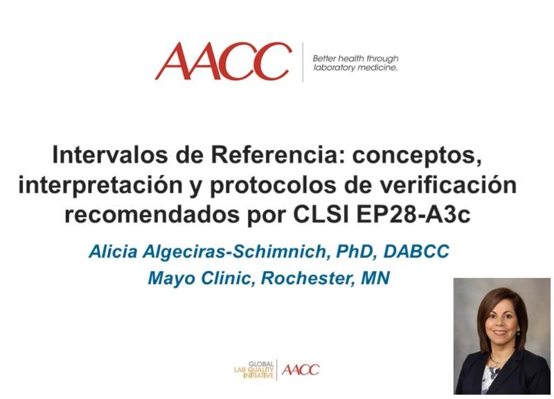 Intervalos de Referencia: Conceptos, interpretación y protocolos de verificación recomendados por CLSI EP28-A3c