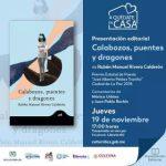 """PRESENTARÀN LIBRO SUDCALIFORNIANO """"CALABOZOS PUENTES Y DRAGONES"""""""