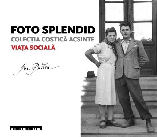 foto-splendid-vol-i-viata-sociala-p0