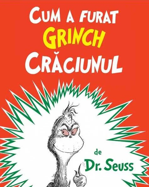 Cele mai frumoase carti de craciun cum a furat Grinch Crăciunul