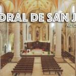 """Exposición """"Catedral de San Juan"""""""