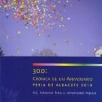 """Exposición """"300: Crónica de un aniversario"""""""