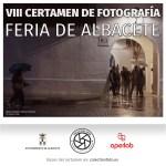 VIII Certamen de Fotografía «FERIA DE ALBACETE»