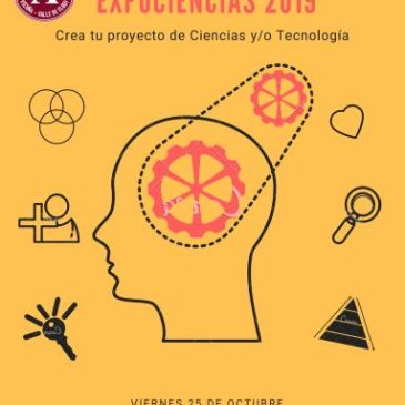 Feria de Ciencias y Tecnología: EXPOCIENCIAS 2019