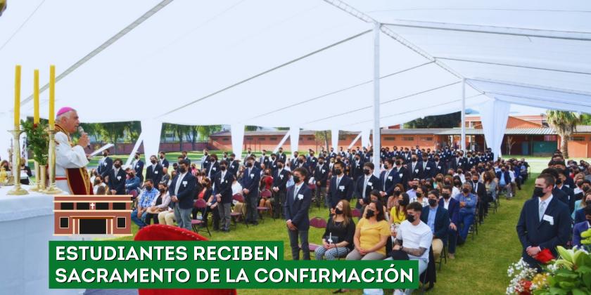 ESTUDIANTES RECIBEN SACRAMENTO DE LA CONFIRMACIÓN