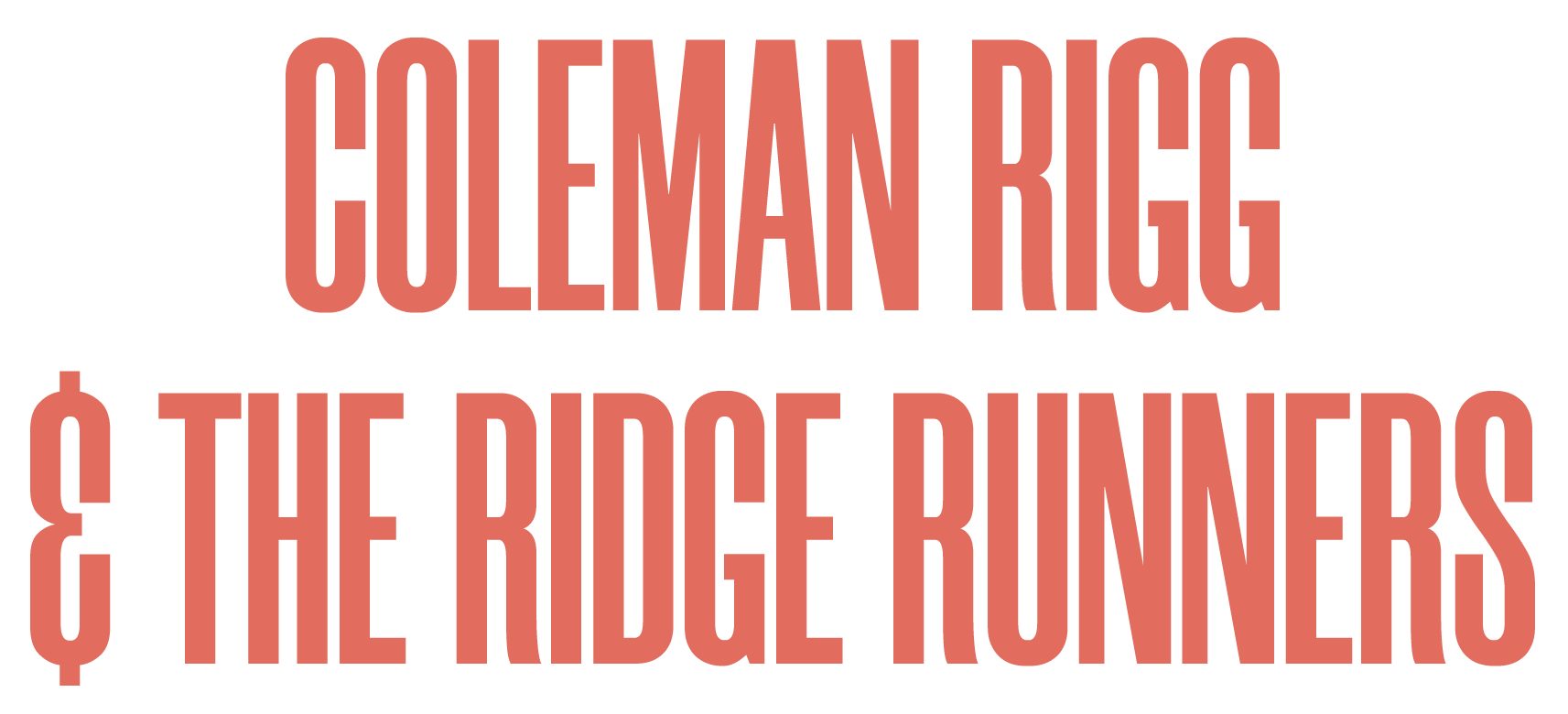 Coleman Rigg and the Ridge Runners