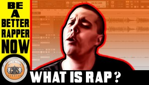 How To Rap: What Is Rapping?