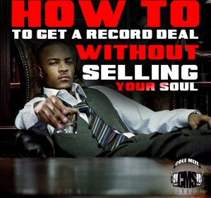 How To Get A Record Deal Without Selling Your Soul