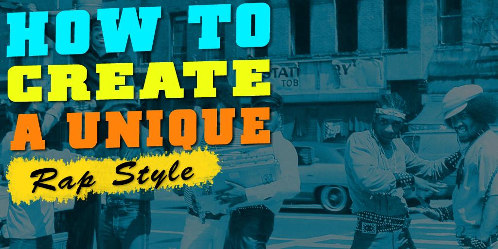How To Create A Unique Rap Style - ColeMizeStudios