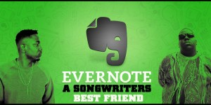 Evernote – A Songwriters Best Friend