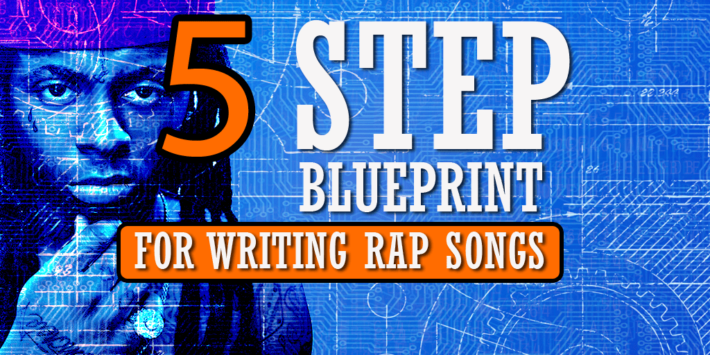 My 5 step blueprint for writing rap songs colemizestudios over the years ive written rap songs every way imaginable and in my personal experience ive learned some approaches simply work better than others malvernweather Choice Image