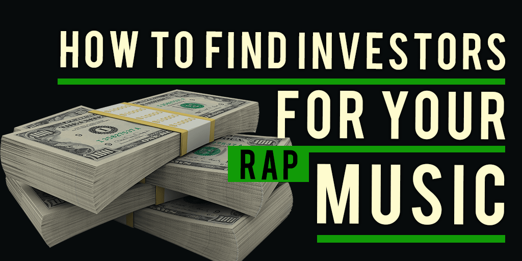 how to find investors for rap career