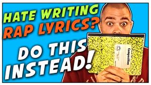 I Hate Writing My Rap Lyrics Down! Please Help!