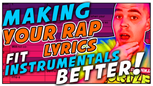 How To Make Your Rap Lyrics Fit Instrumentals Better