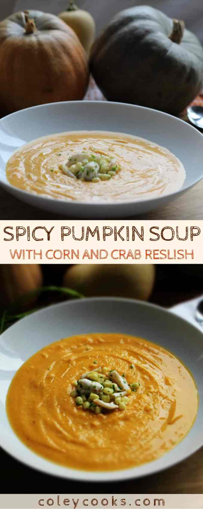 SPICY PUMPKIN SOUP with Corn + Crab Relish |This easy pumpkin soup is vegan on it's own and made even better with a little corn and crab relish . #thanksgiving #pumpkin #soup #recipe #crab #spicy #easy #corn | ColeyCooks.com
