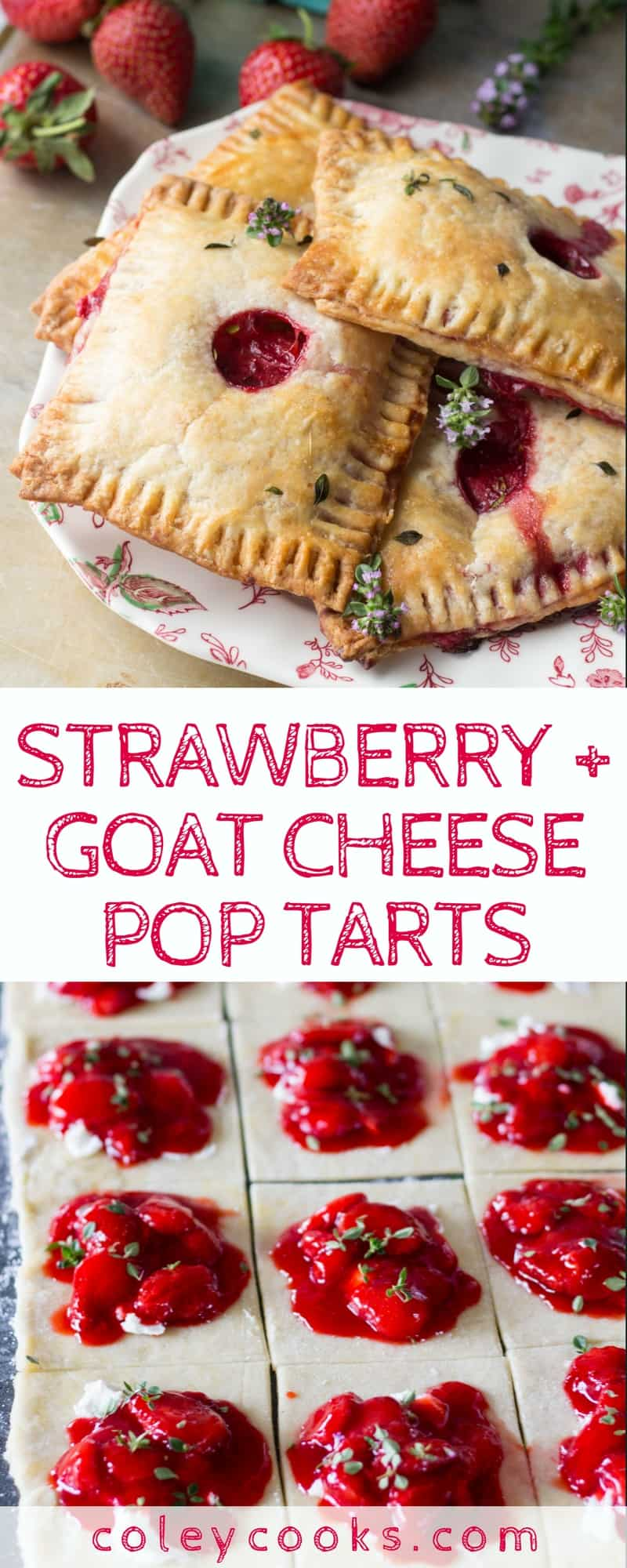 STRAWBERRY + GOAT CHEESE POP TARTS | This sweet and savory combination of strawberries and goat cheese wrapped in a flaky pastry makes an amazing breakfast or brunch treat! | ColeyCooks.com