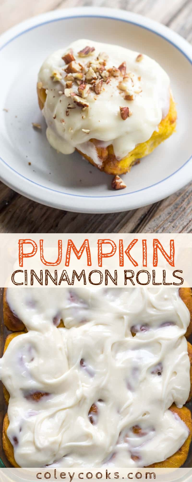 PUMPKIN CINNAMON ROLLS   Insanely delicious pumpkin cinnamon bun recipe with cream cheese frosting perfect for fall and Thanksgiving! #thanksgiving #pumpkin #cinnamon #rolls #buns #cinnabon #recipe #pecan #creamcheesefrosting   ColeyCooks.com
