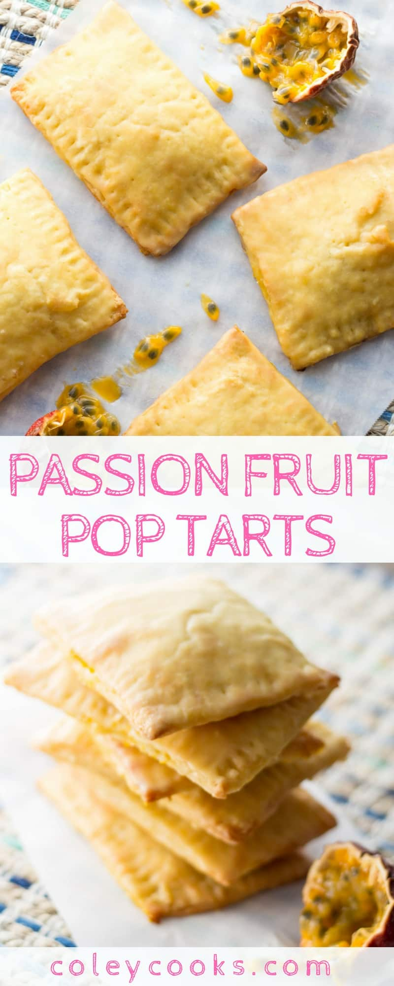 PASSIONFRUIT POP TARTS   Flaky pastries filled with tangy passionfruit curd. This quirky tropical pastry makes an unexpected addition to brunch or makes a fun dessert!   ColeyCooks.com