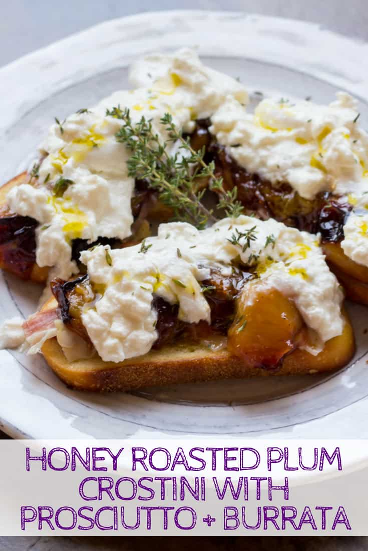 Honey Roasted Plum Crostini with Prosciutto + Burrata | Easy summer appetizer recipe! Sweet, salty, creamy, crunchy, and just so delicious! #crostini #plums #recipe #appetizer #summer #prosciutto #burrata | ColeyCooks.com