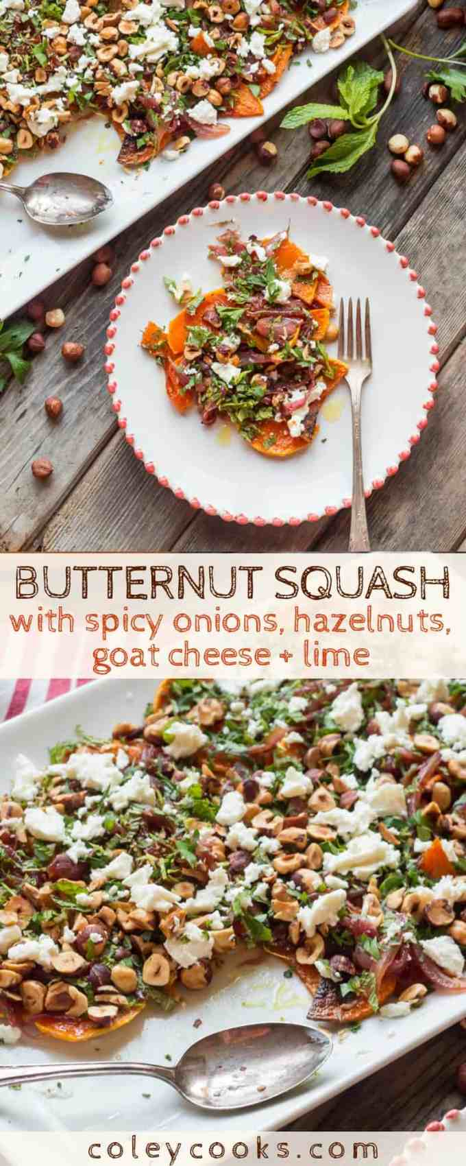 ROASTED BUTTERNUT SQUASH with spicy onions, hazelnuts, goat cheese + lime | Easy, flavorful butternut squash side dish recipe that's perfect for fall. So much texture! #thanksgiving #butternut #squash #recipe #hazelnut #spicy #easy | ColeyCooks.com