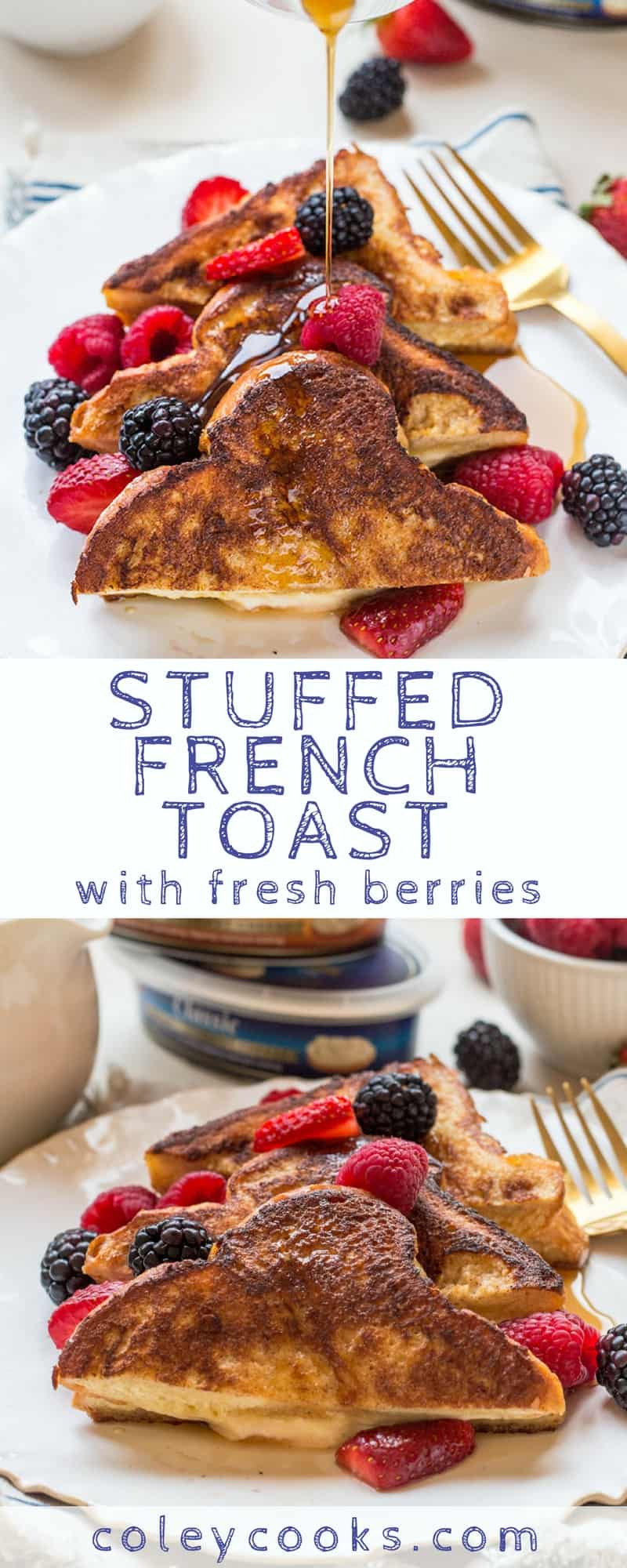 STUFFED FRENCH TOAST | Easy + delicious cream cheese stuffed French toast recipe served with fresh berries and pure maple syrup. The best breakfast or brunch! | ColeyCooks.com