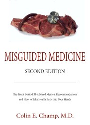 Misguided Medicine
