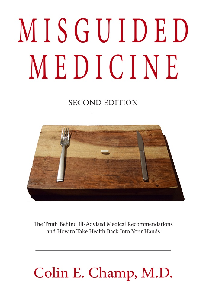 Misguided Medicine