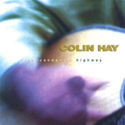 Colin Hay – Transcendental Highway (1998)