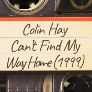 Colin Hay – Can't Find My Way Home (1999)