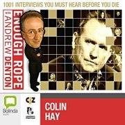 Enough Rope with Andrew Denton: Colin Hay