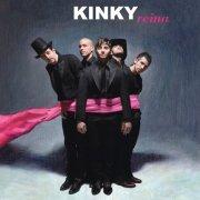 Kinky – Reina (2006)