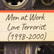 Men at Work – Love Terrorist (1998-2000)