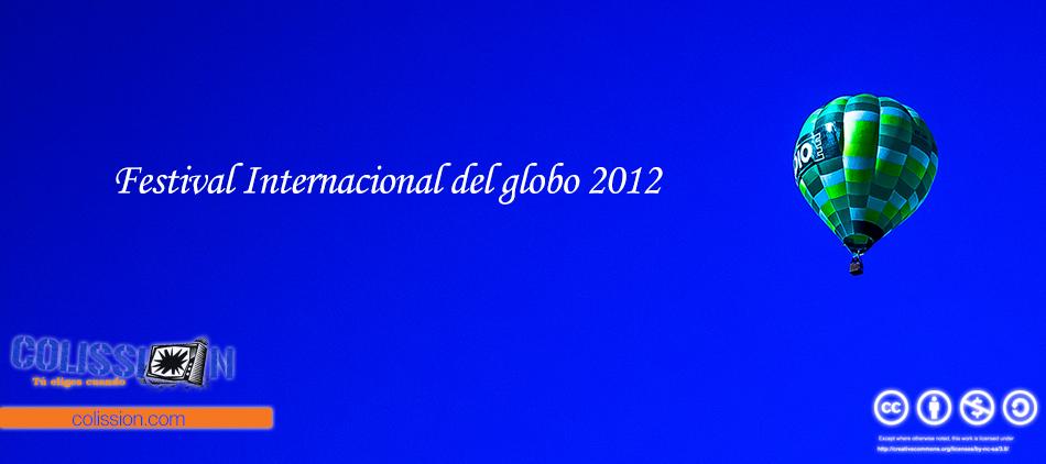 Festival Internacional del Globo 2012