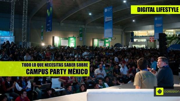 todo lo que necesitas saber de campus party México