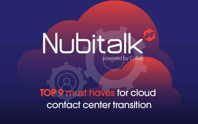 Top 9 must haves for cloud contact center transition