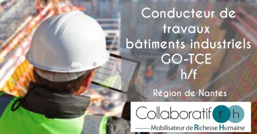 conducteur de travaux batiment industriel