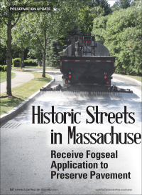 Asphalt Contractor Magazine Delta Mist Fog Seal Application on Historic Streets in Massachusetts