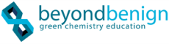 Beyond Benign provides educators with the tools, training and support to make green chemistry an integral part of chemistry education.