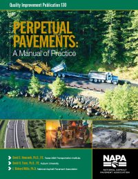 The National Asphalt Pavement Association (NAPA) of Greenbelt, Maryland 7/2020 published Perpetual Pavements: A Manual Of Practice