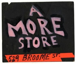 Alan Moore, A. More Store, 529 Broome Street, 1980