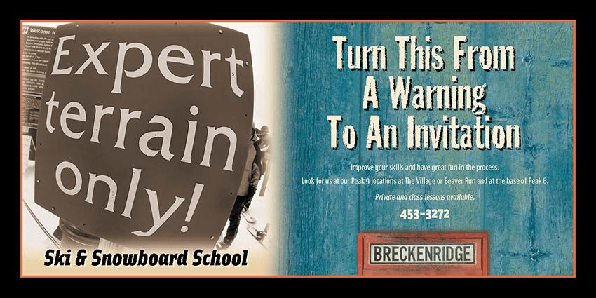 Breckenridge Ski School transit ad / Expert Invitation