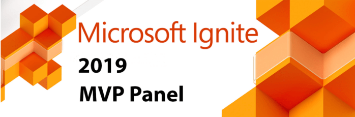 Post Microsoft Ignite MVP Panel