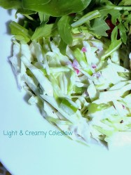 Light Creamy Coleslaw is special because plain yogurt replaces traditional mayonnaise. A great dish for Labor Day or any day you want to incorporate more plant based foods into your diet.