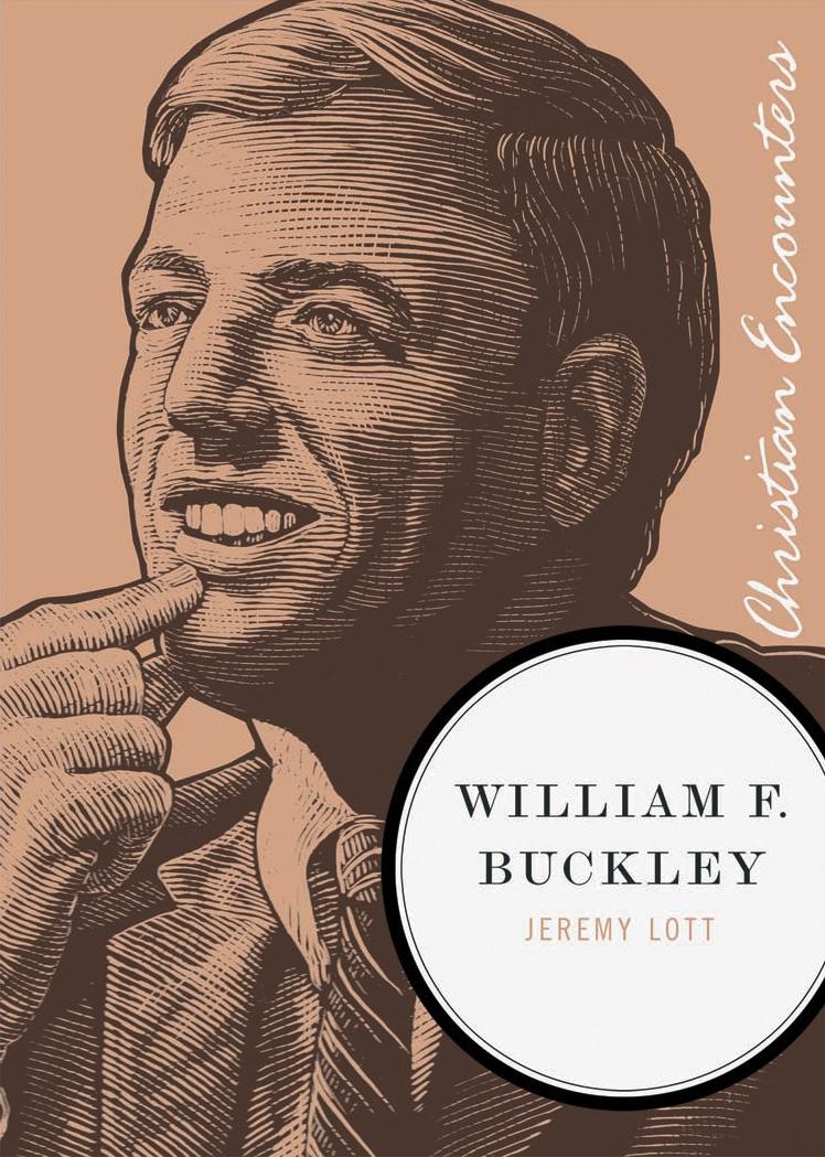 William F. Buckley (Christian Encounters) by Jeremy Lott