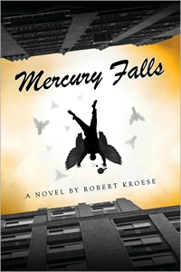 Mercury Falls by Rob Kroese