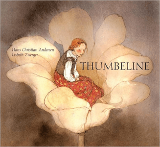 Thumbeline – Richard & Clara Winston (translators); Lizbeth Zwerger (Illustrator)