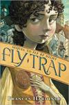 Fly Trap by Frances Hardinge